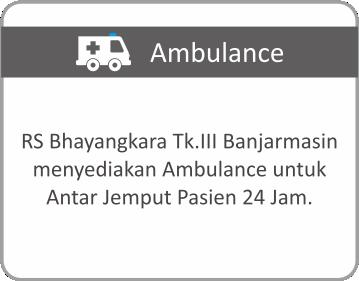 Layanan Ambulance Rumah Sakit Bhayangkara Tingkat III Banjarmasin