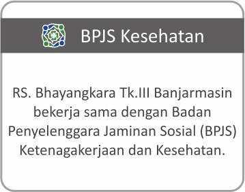Layanan Asuransi BPJS Rumah Sakit Bhayangkara Tingkat III Banjarmasin