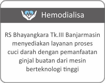 Layanan Hemodialisa Cuci Darah Rumah Sakit Bhayangkara Tingkat III Banjarmasin